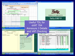 Useful TDL for  eVAT 704  Annexure J Details  and VAT Checking