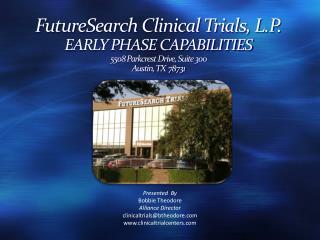 Presented  By Bobbie Theodore Alliance Director clinicaltrials@btheodore