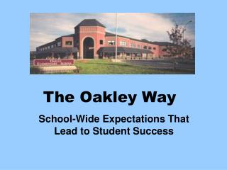 The Oakley Way