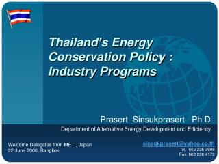 Thailand's Energy Conservation Policy : Industry Programs