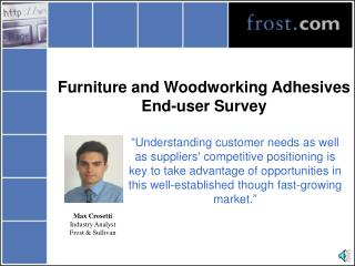 Furniture and Woodworking Adhesives End-user Survey