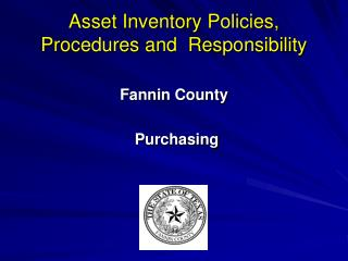 Asset Inventory Policies, Procedures and  Responsibility