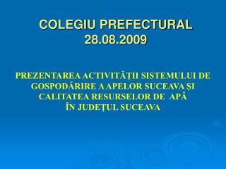 COLEGIU PREFECTURAL 28.08.2009
