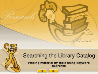 Searching the Library Catalog