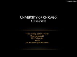 University OF CHICAGO 4. Oktober .2013
