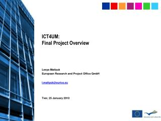 ICT4UM:  Final Project Overview