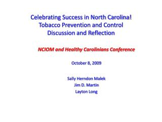Celebrating Success in North Carolina!  Tobacco Prevention and Control  Discussion and Reflection