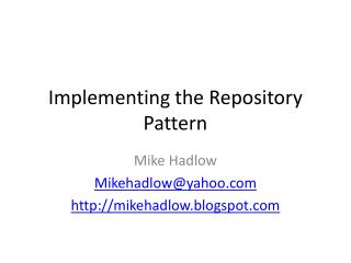 Implementing the Repository Pattern