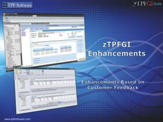 zTPFGI Enhancements