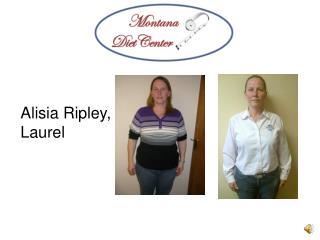 Alisia  Ripley, Laurel