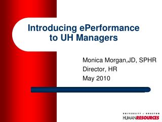 Introducing ePerformance to UH Managers