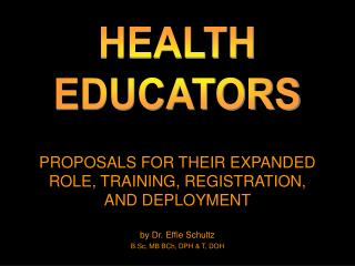 PROPOSALS FOR THEIR EXPANDED ROLE, TRAINING, REGISTRATION, AND DEPLOYMENT
