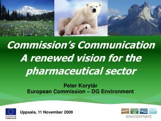 Commission s Communication A renewed vision for the pharmaceutical sector