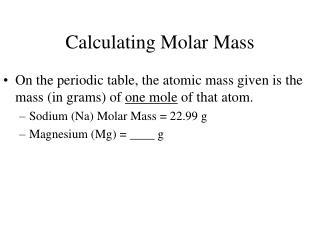 Calculating Molar Mass