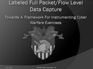 Labeled Full Packet/Flow Level