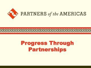 Progress Through Partnerships