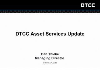 DTCC Asset Services Update