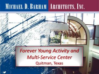 Forever Young Activity and Multi-Service Center Quitman, Texas