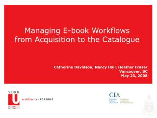 Managing E-book Workflows from Acquisition to the Catalogue
