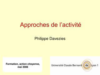 Approches de l activit    Philippe Davezies