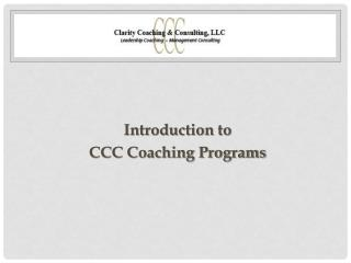 Introduction to CCC Coaching Programs