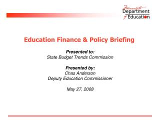 Education Finance & Policy Briefing