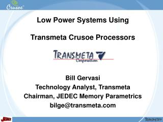 Low Power Systems Using Transmeta Crusoe Processors