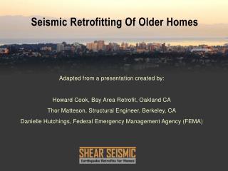 Seismic Retrofitting Of Older Homes