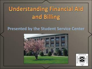 Understanding  Financial Aid and Billing