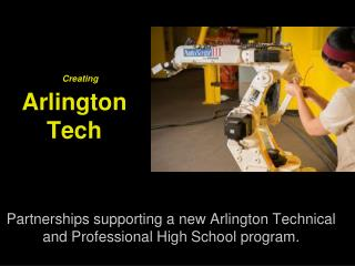 Creating  Arlington Tech