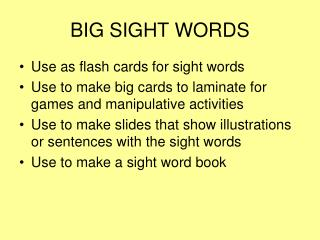 BIG SIGHT WORDS