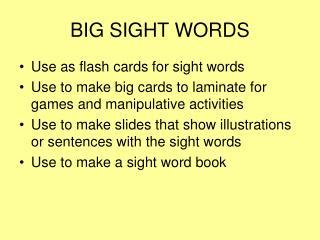 BIG SIGHT WORDS