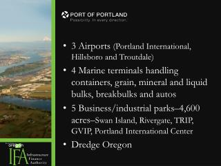 3 Airports  (Portland International, Hillsboro and Troutdale)