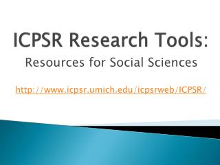ICPSR Research Tools: