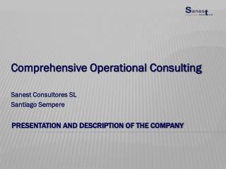 Presentation and description of the company