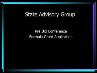 State Advisory Group
