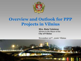 Overview and Outlook for PPP Projects in Vilnius