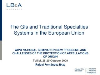 The GIs and Traditional Specialties Systems in the European Union