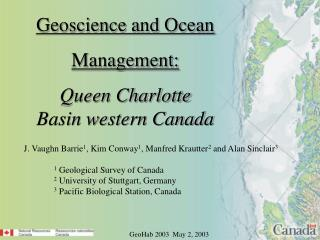 Geoscience and Ocean Management: Queen Charlotte Basin western Canada