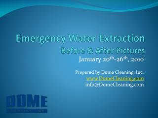 Emergency Water Extraction  Before & After Pictures