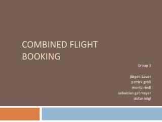 Combined  Flight  Booking