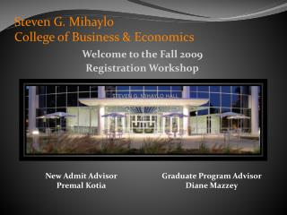 Steven G. Mihaylo  College of Business & Economics