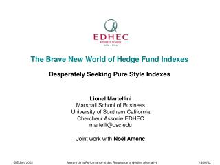 The Brave New World of Hedge Fund Indexes  Desperately Seeking Pure Style Indexes