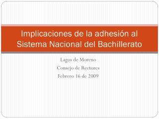 Implicaciones de la adhesión al Sistema Nacional del Bachillerato