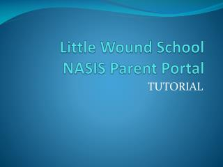 Little Wound School NASIS Parent Portal