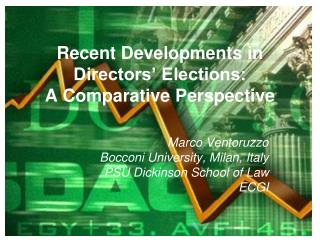Recent Developments in Directors' Elections:  A Comparative Perspective
