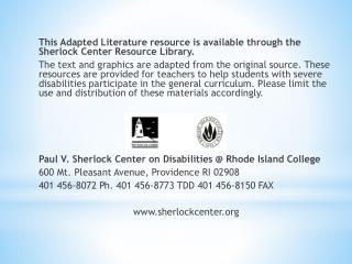 This  Adapted Literature resource is available through the Sherlock Center Resource Library.