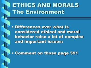 ETHICS AND MORALS   The Environment