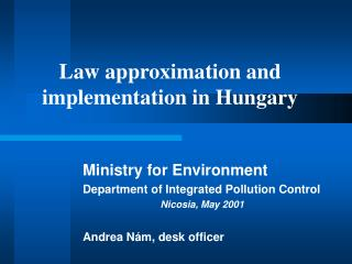 Law approximation and implementation in Hungary