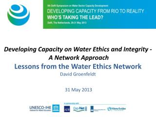 Developing Capacity on Water Ethics and Integrity - A Network Approach